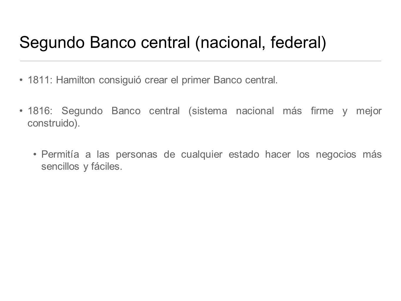 Segundo Banco central (nacional, federal)