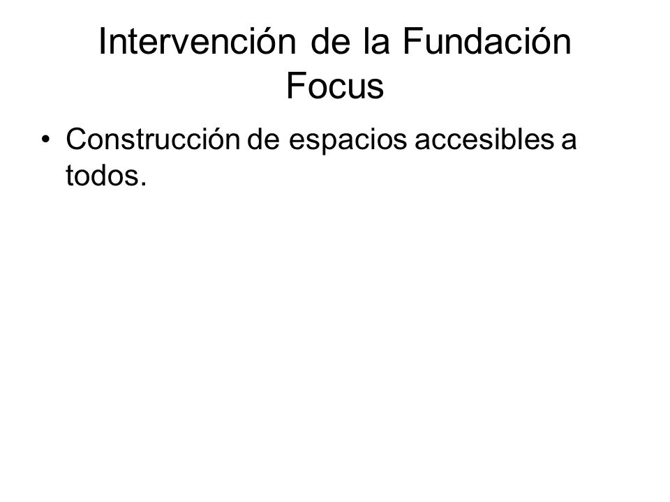Intervención de la Fundación Focus