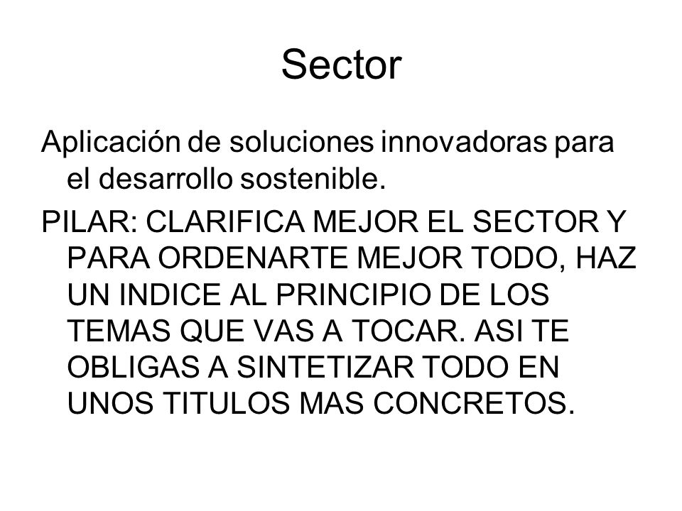 Sector Aplicación de soluciones innovadoras para el desarrollo sostenible.