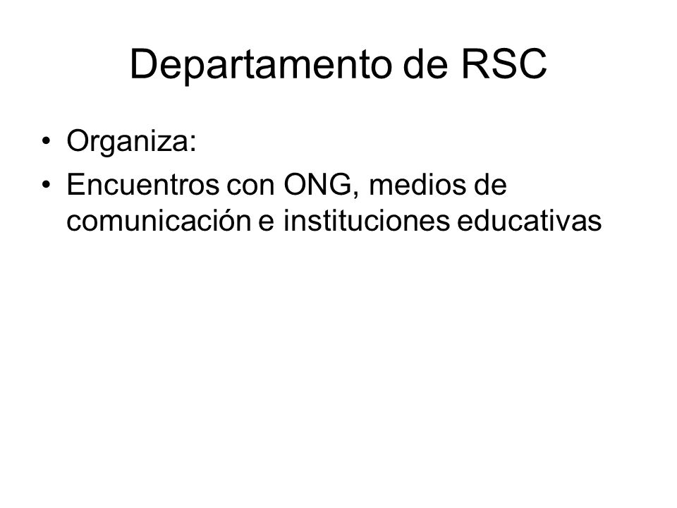 Departamento de RSC Organiza: