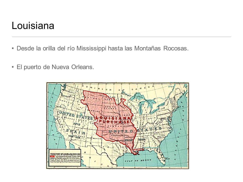 Louisiana Desde la orilla del río Mississippi hasta las Montañas Rocosas.