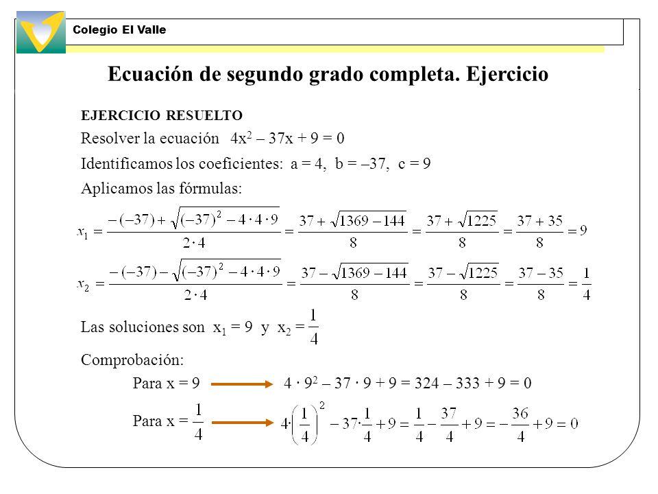 Ecuación de segundo grado completa. Ejercicio