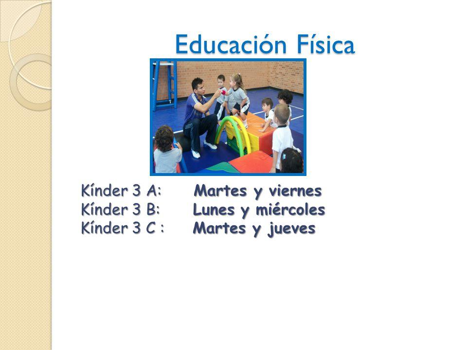 Educación Física Kínder 3 A: Martes y viernes