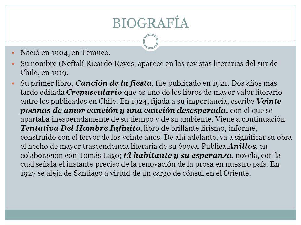 BIOGRAFÍA Nació en 1904, en Temuco.