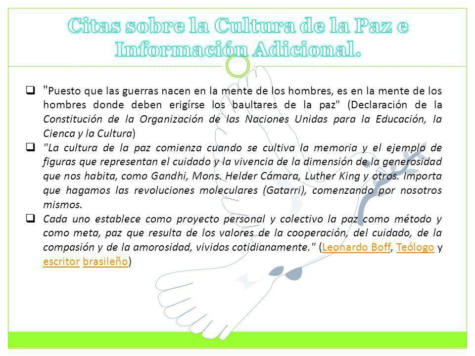 Citas sobre la Cultura de la Paz e Información Adicional.