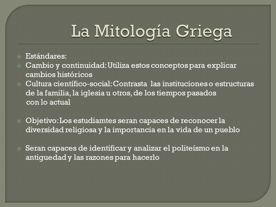 La Mitología Griega Estándares: