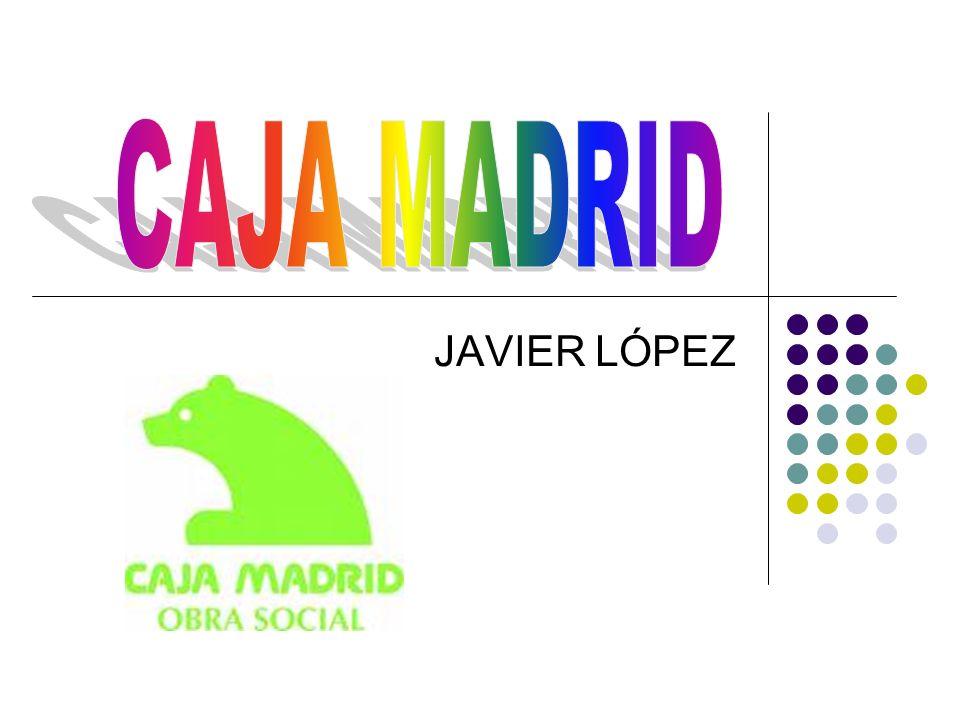 CAJA MADRID JAVIER LÓPEZ