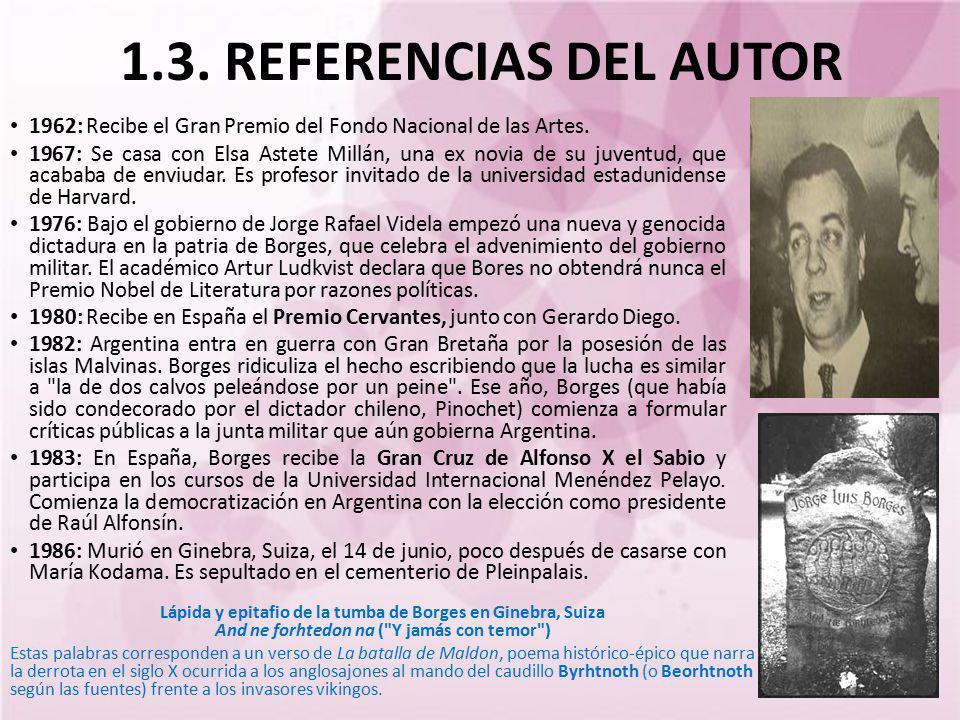 1.3. REFERENCIAS DEL AUTOR 1962: Recibe el Gran Premio del Fondo Nacional de las Artes.