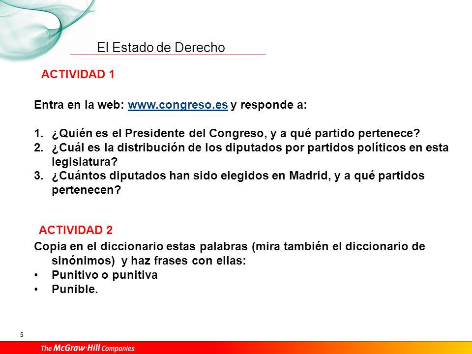 ACTIVIDAD 1 Entra en la web: www.congreso.es y responde a: ¿Quién es el Presidente del Congreso, y a qué partido pertenece
