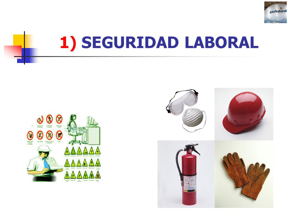1) SEGURIDAD LABORAL