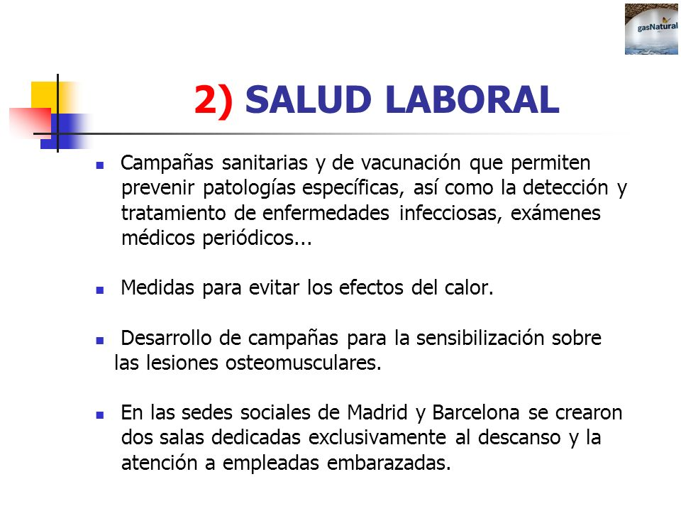 2) SALUD LABORAL Campañas sanitarias y de vacunación que permiten