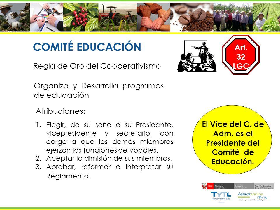 Adm. es el Presidente del Comité de Educación.