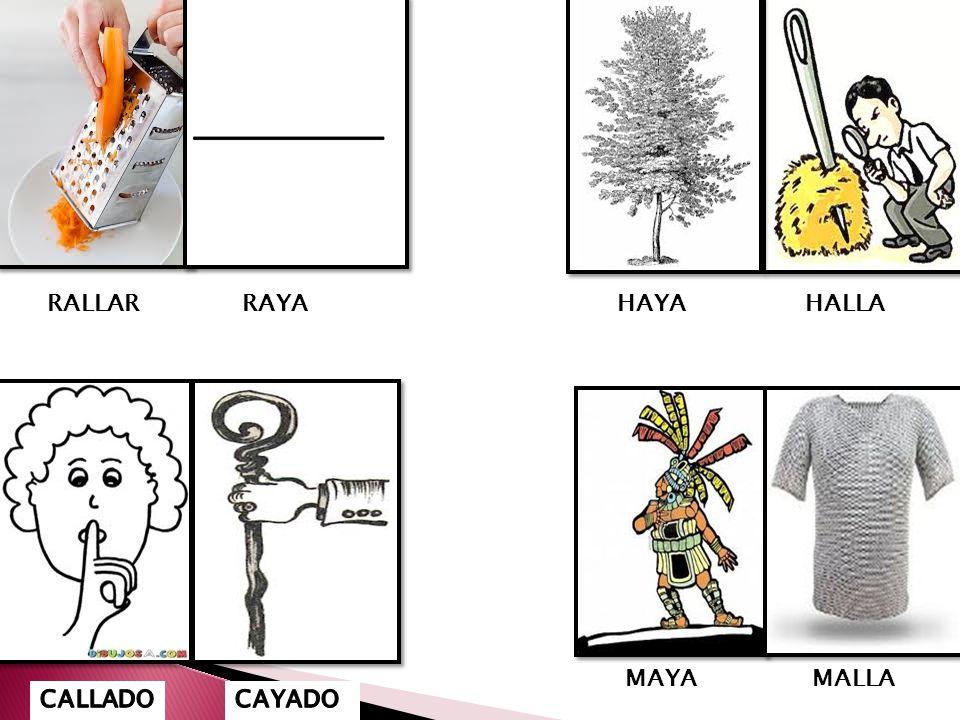 RALLAR RAYA HAYA HALLA MAYA MALLA CALLADO CAYADO