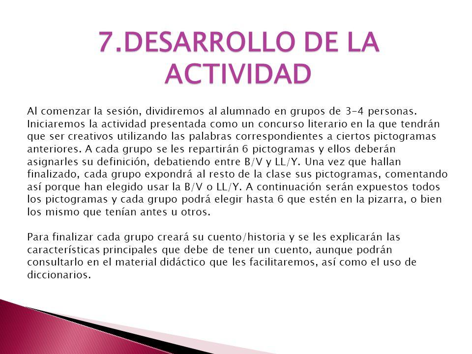 7.DESARROLLO DE LA ACTIVIDAD