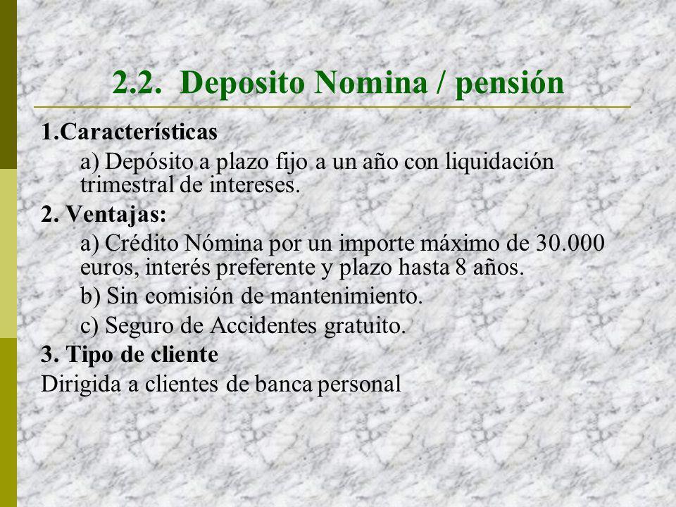2.2. Deposito Nomina / pensión