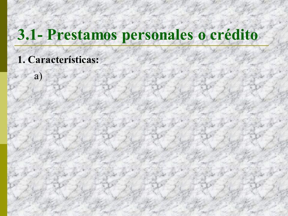 3.1- Prestamos personales o crédito