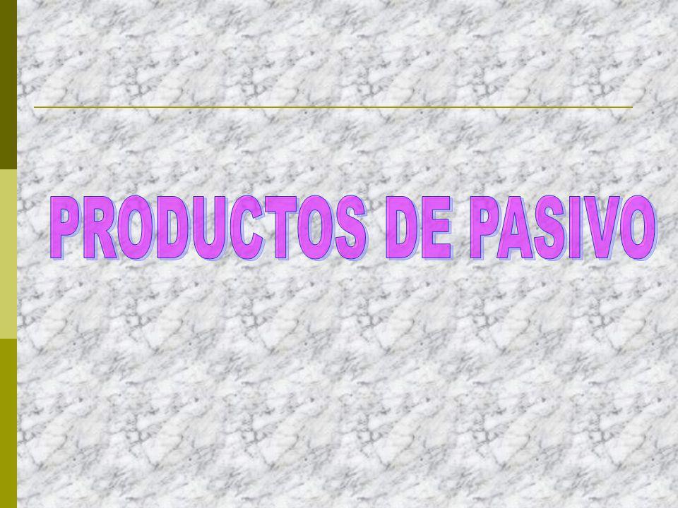 PRODUCTOS DE PASIVO