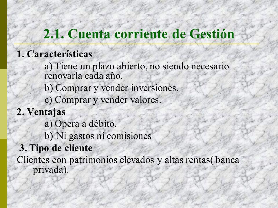 2.1. Cuenta corriente de Gestión