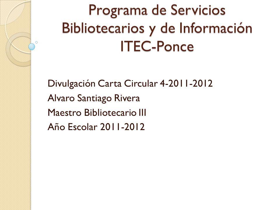 Programa de Servicios Bibliotecarios y de Información ITEC-Ponce