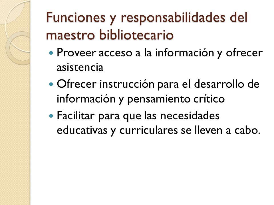 Funciones y responsabilidades del maestro bibliotecario
