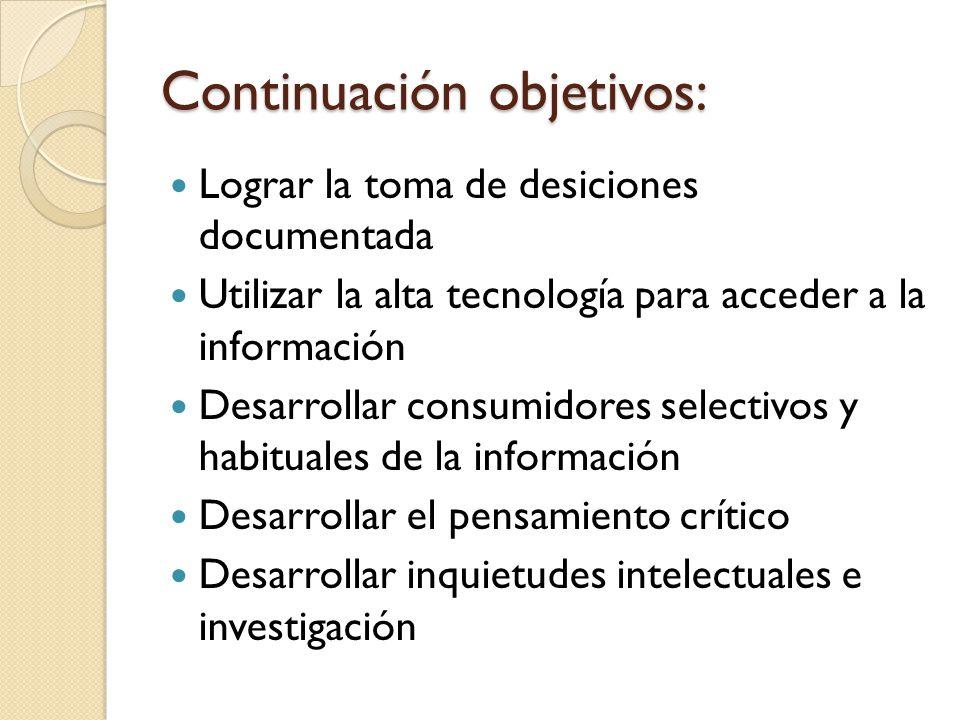 Continuación objetivos:
