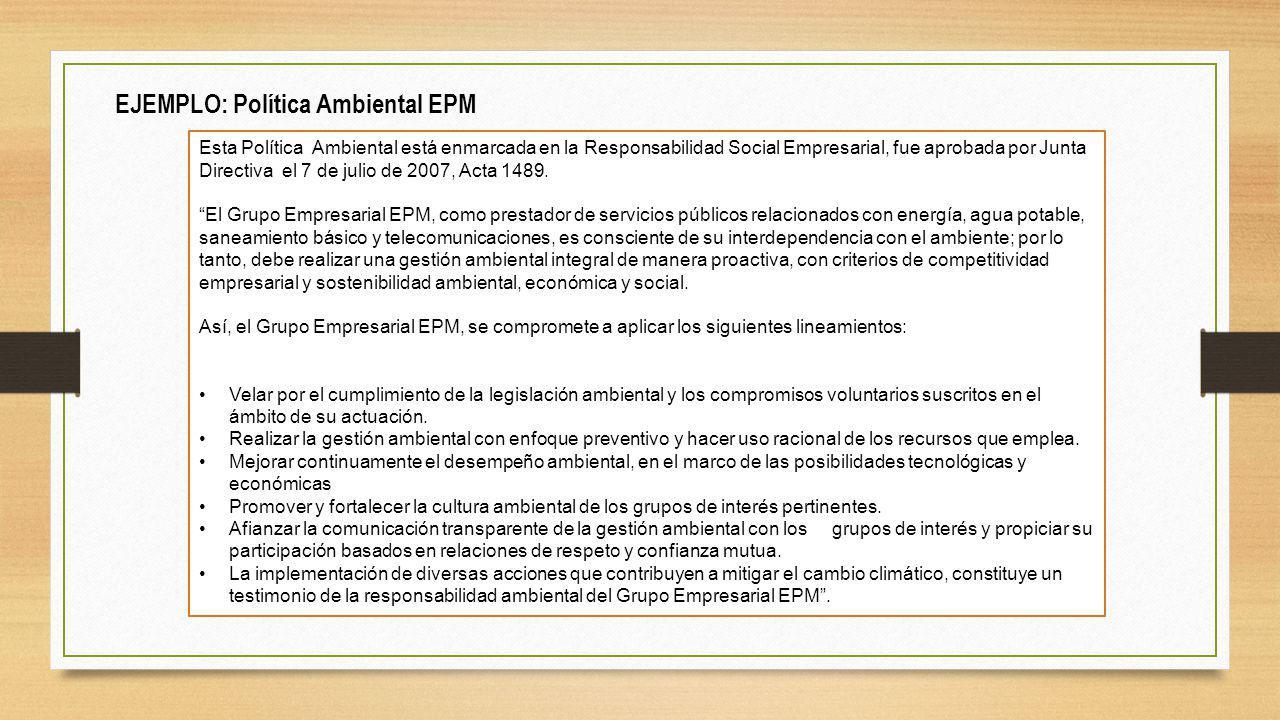 EJEMPLO: Política Ambiental EPM