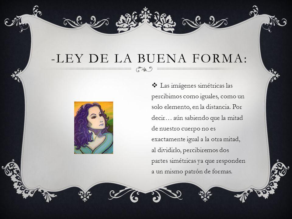 -Ley de la Buena Forma: