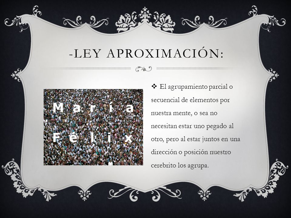 -Ley Aproximación: