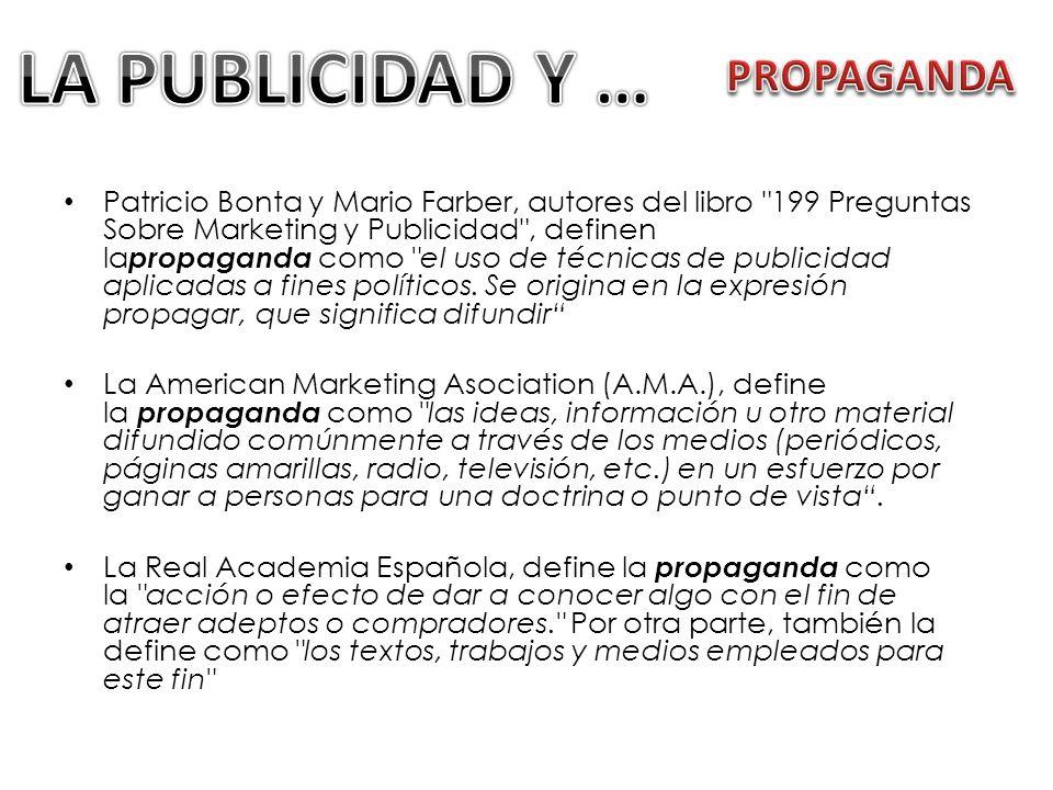 LA PUBLICIDAD Y … PROPAGANDA