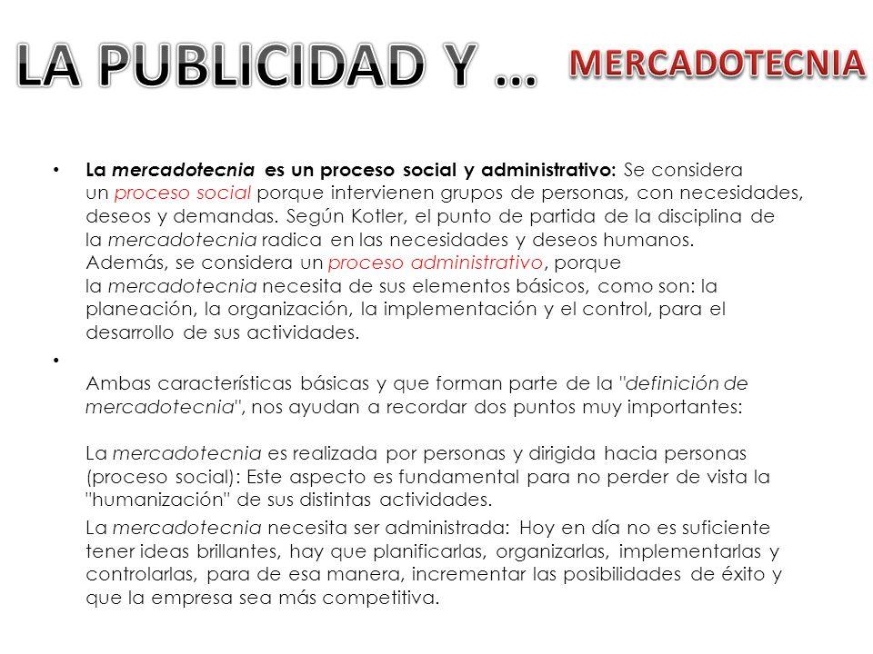 LA PUBLICIDAD Y … MERCADOTECNIA