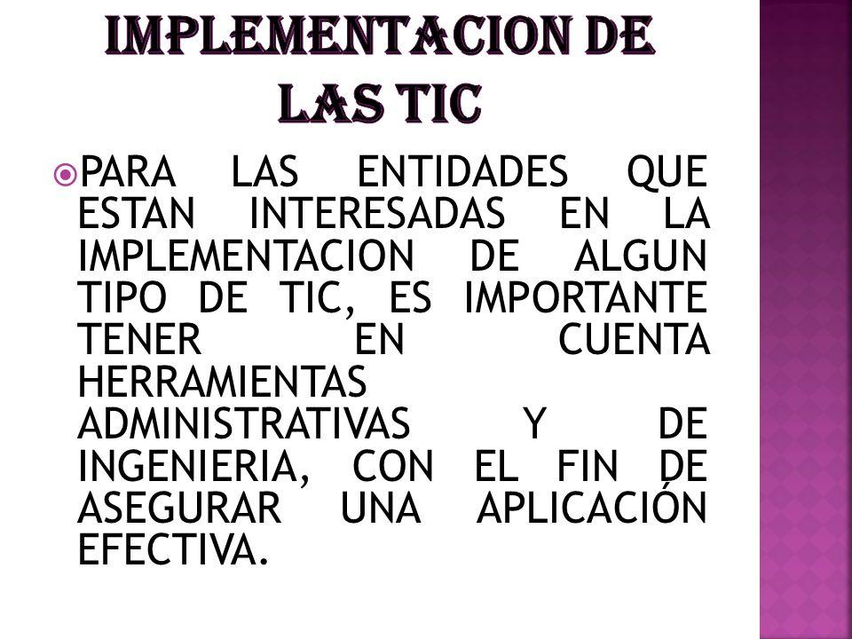 IMPLEMENTACION DE LAS TIC