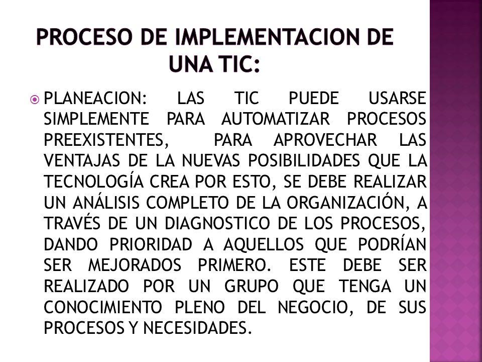 PROCESO DE IMPLEMENTACION DE UNA TIC: