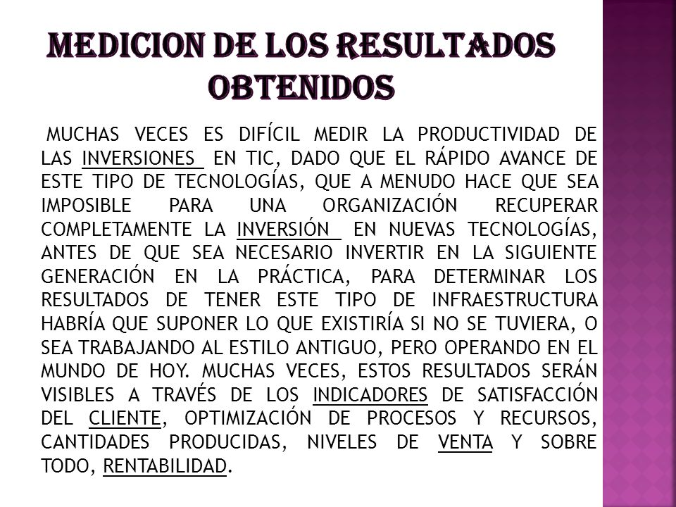 MEDICION DE LOS RESULTADOS OBTENIDOS