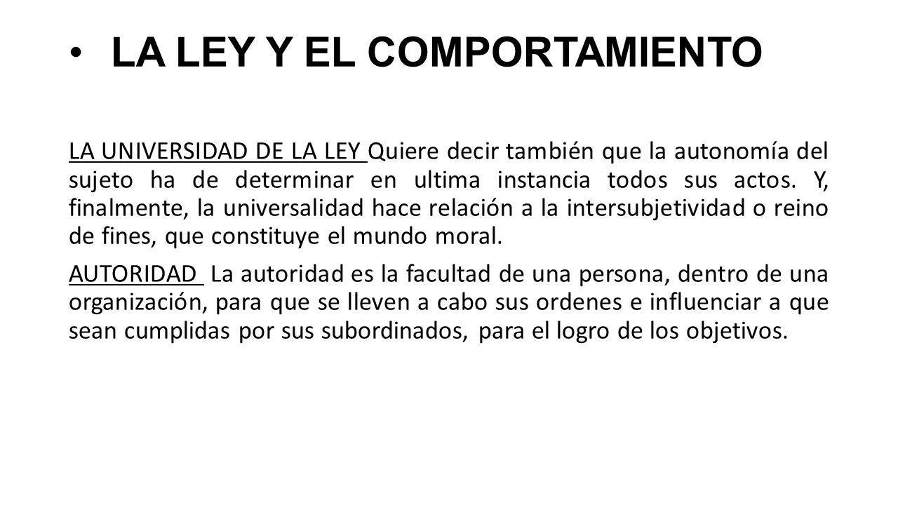 LA LEY Y EL COMPORTAMIENTO
