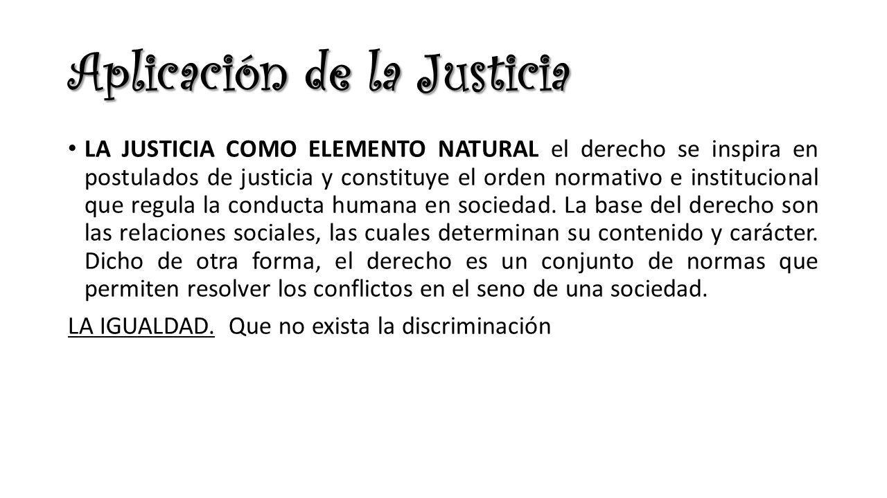 Aplicación de la Justicia