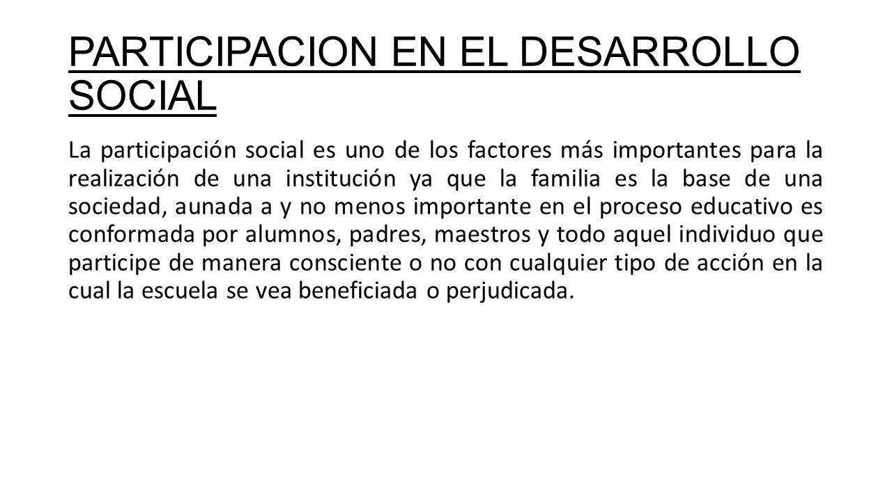 PARTICIPACION EN EL DESARROLLO SOCIAL