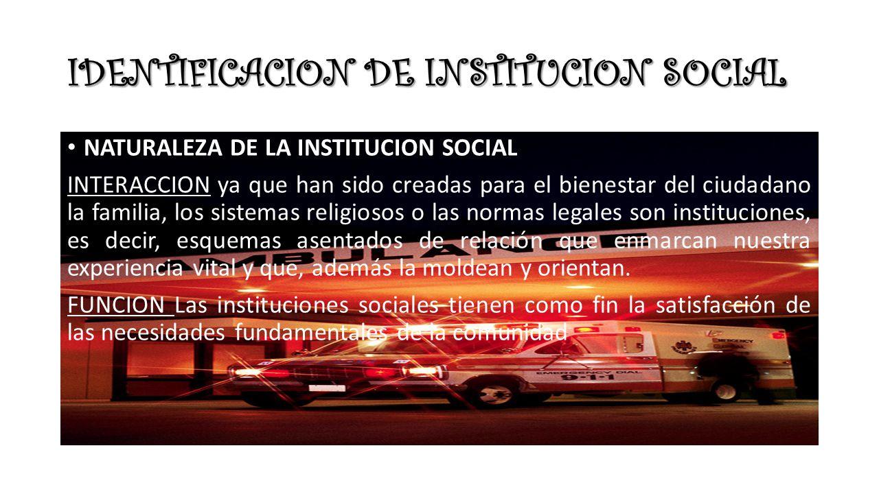 IDENTIFICACION DE INSTITUCION SOCIAL