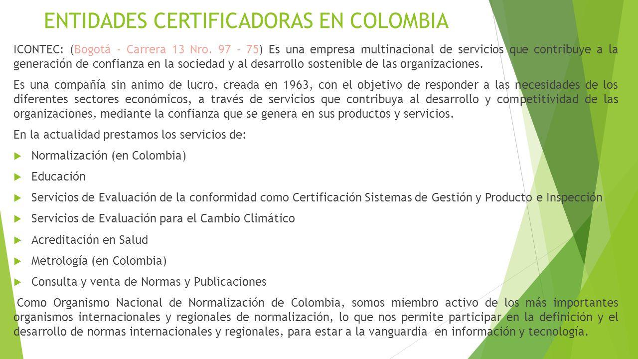 ENTIDADES CERTIFICADORAS EN COLOMBIA