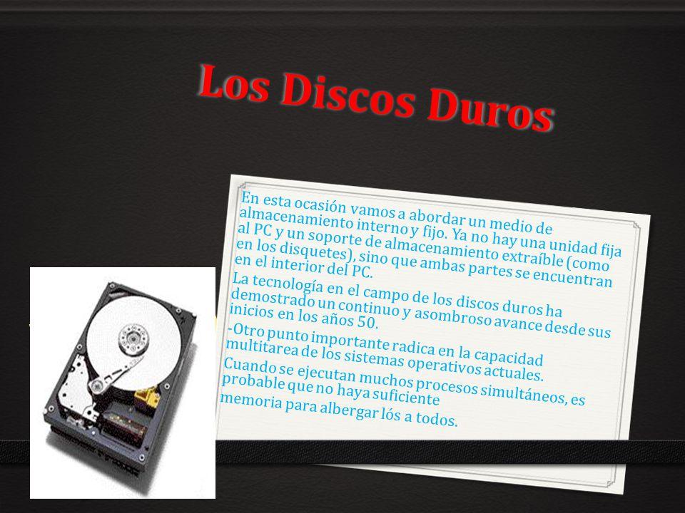 Los Discos Duros