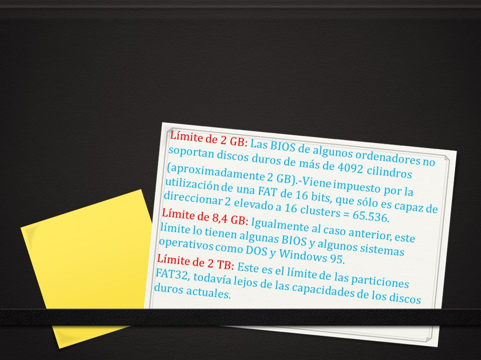 Límite de 2 GB: Las BIOS de algunos ordenadores no soportan discos duros de más de 4092 cilindros