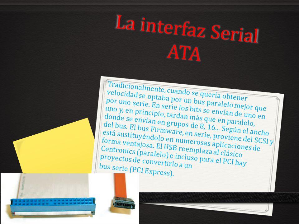 La interfaz Serial ATA