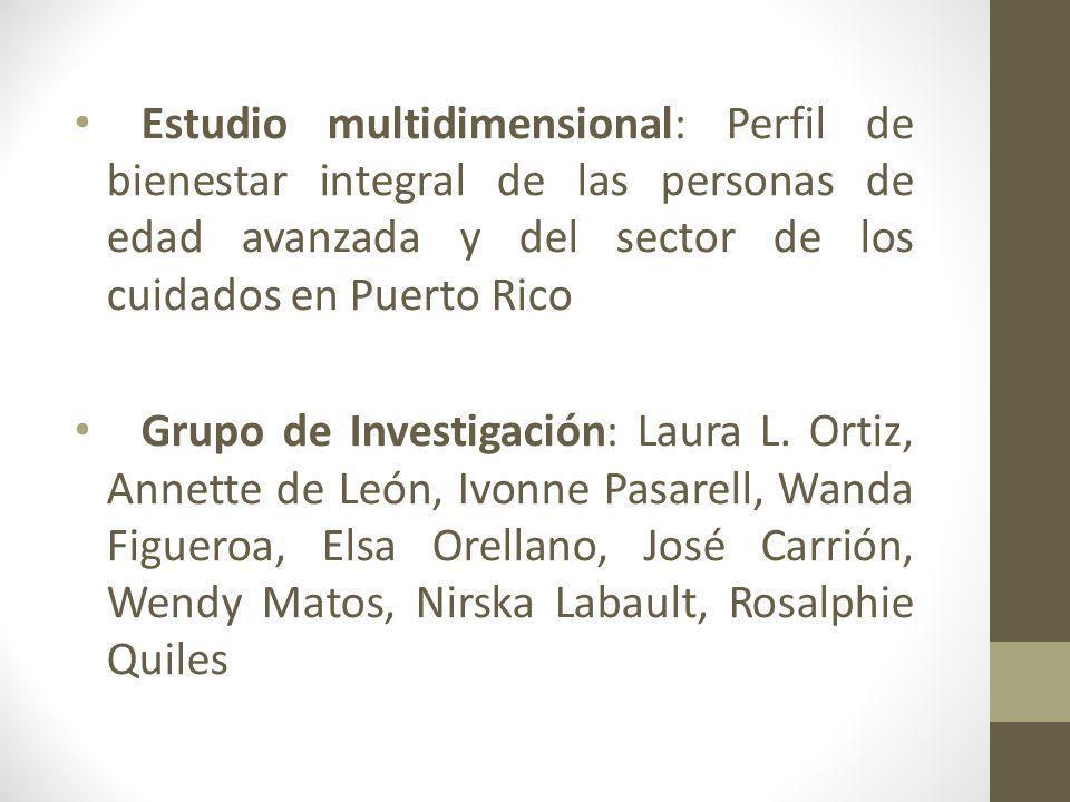 Estudio multidimensional: Perfil de bienestar integral de las personas de edad avanzada y del sector de los cuidados en Puerto Rico