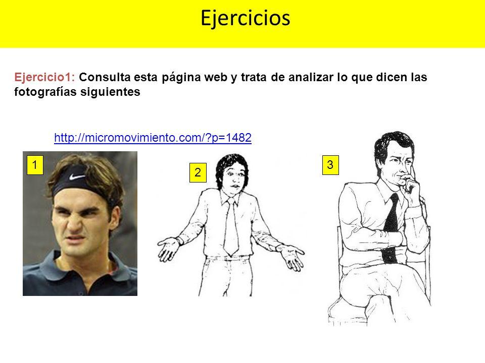 Ejercicios Ejercicio1: Consulta esta página web y trata de analizar lo que dicen las fotografías siguientes.