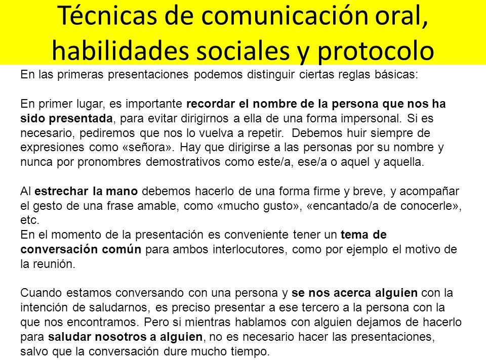 Técnicas de comunicación oral, habilidades sociales y protocolo