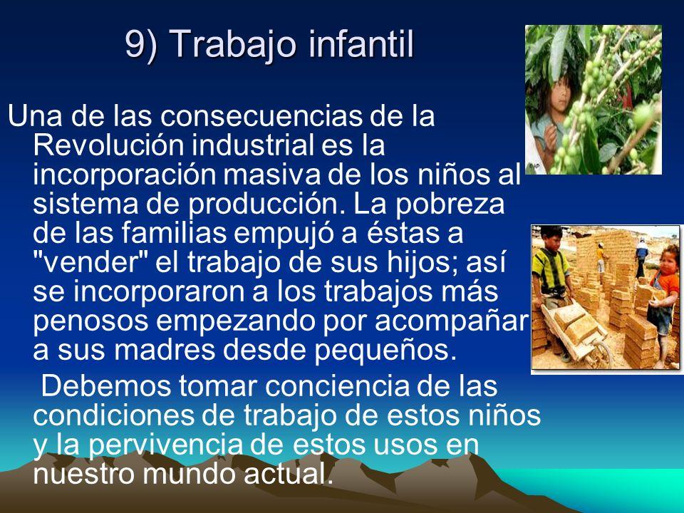 9) Trabajo infantil
