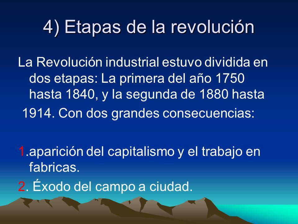 4) Etapas de la revolución