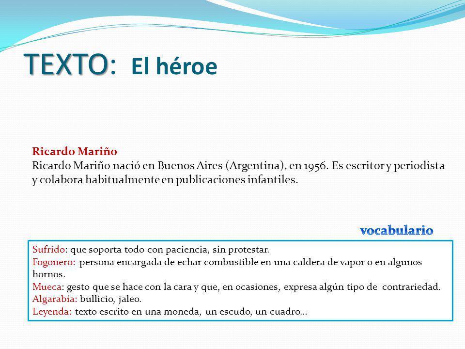 TEXTO: El héroe vocabulario Ricardo Mariño