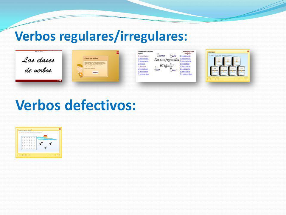 Verbos regulares/irregulares: