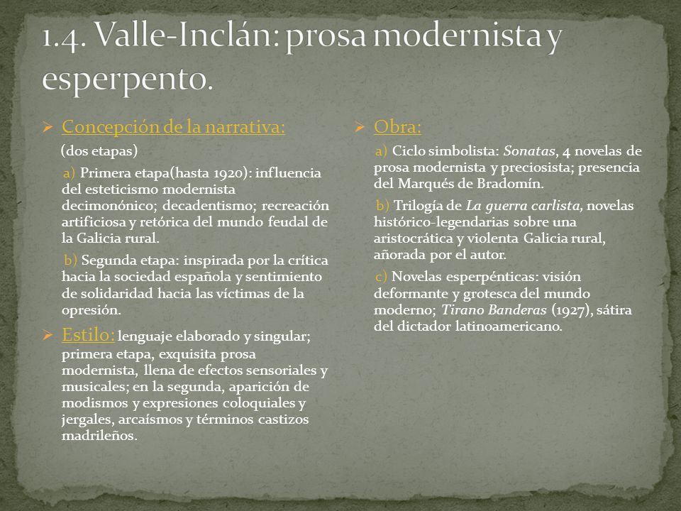 1.4. Valle-Inclán: prosa modernista y esperpento.