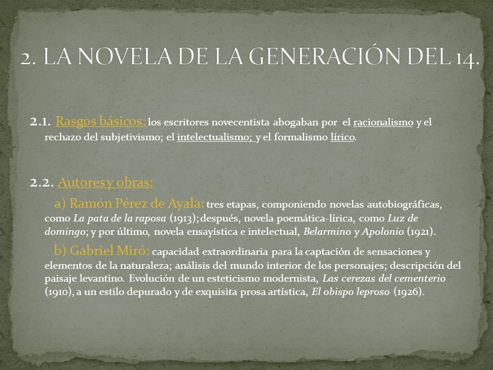 2. LA NOVELA DE LA GENERACIÓN DEL 14.